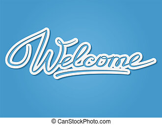 Welcome lettering - Welcome handwritten lettering. Cutout...