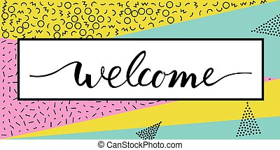 welcome lettering text.