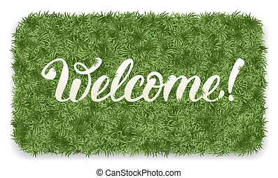 Welcome mat - Welcome. Doormat of the green grass with ...
