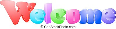 Welcome on an isolated white background.