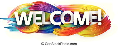 Welcome paper banner with colorful brush strokes.