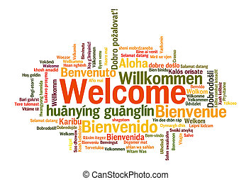 Welcome phrase words cloud concept - Welcome phrase in 78 ...