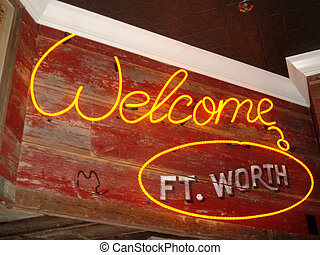 welcome - Sign on a steak house in Fort Worth, Texas.