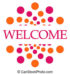 Welcome Pink Orange Dots