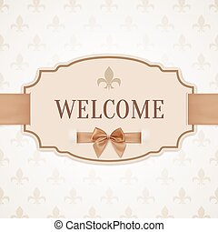 Welcome, retro banner - Welcome, vintage, retro banner with...