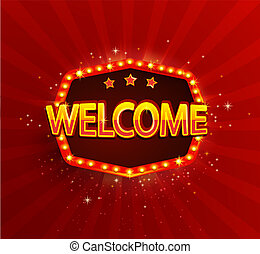 Welcome - shining retro light frame.