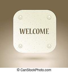 Welcome sign. Icon with invitation WELCOME for design interfaces.