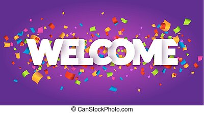 Welcome greeting introduction words letters 3d illustration stock welcome sign letters with confetti background celebration greeting holiday illustration banner confetti decoration m4hsunfo