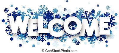 Welcome sign with snowflakes. illustration.