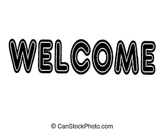 welcome sign with gel