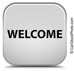 Welcome special white square button