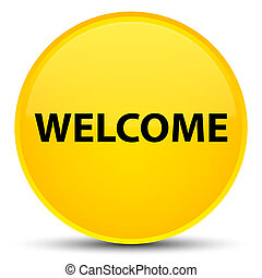 Welcome special yellow round button