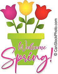 Welcome Spring Graphic with Tulips in Flower Pot
