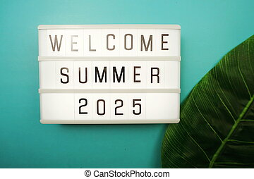 Welcome Summer 2025 word in light box