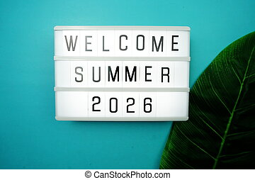 Welcome Summer 2026 word in light box