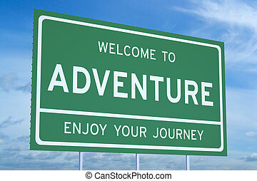 Welcome to adventure concept