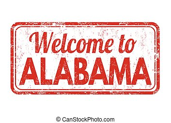 Welcome to Alabama sign or stamp