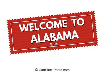 Welcome to Alabama travel sticker or stamp
