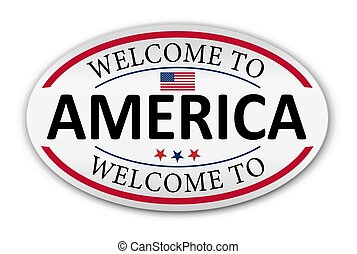 welcome to America oval paper badge on a white bckground