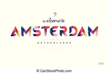 Welcome to amsterdam netherlands card and letter design typography icon