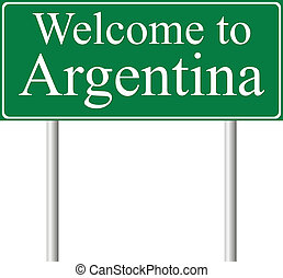 Welcome to Argentina, concept road sign