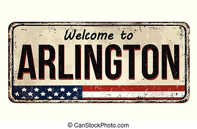 Welcome to Arlington vintage rusty metal sign