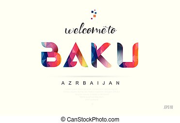 Welcome to baku azerbaijan card and letter design typography icon