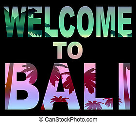 Welcome to bali illustrations and clipart welcome to bali means arrival vacations and invitation altavistaventures Gallery