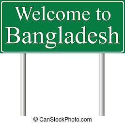 Welcome to Bangladesh, concept road sign isolated on white...
