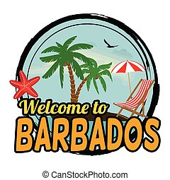 Welcome to Barbados sign or stamp