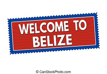 Welcome to Belize sticker or stamp