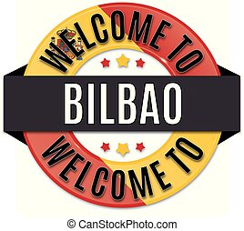 welcome to BILBAO spain flag icon