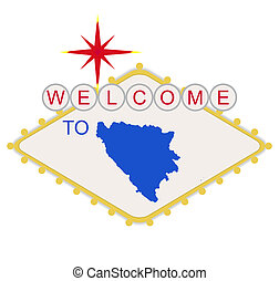 Welcome to Bosnia sign