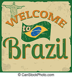 "Touristic Retro Vintage Greeting sign background with text ""Welcome to Brazil"", vector illustration"
