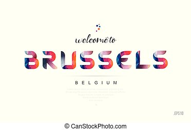 Welcome to brussels belgium card and letter design typography icon