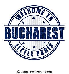 Welcome to Bucharest, Little Paris grunge rubber stamp on white, vector illustration