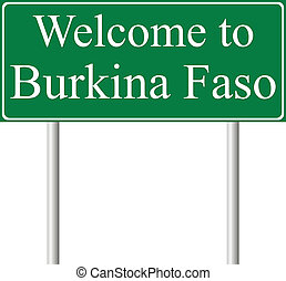Welcome to Burkina Faso, concept road sign