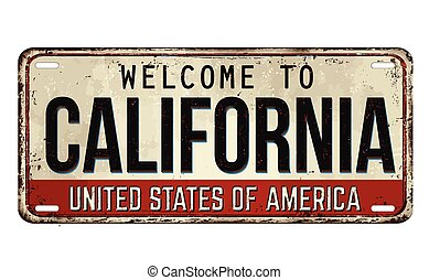Welcome to California vintage rusty metal plate