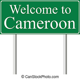 Welcome to Cameroon, concept road sign