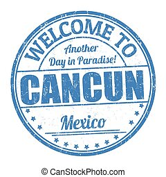 Welcome to Cancun sign or stamp