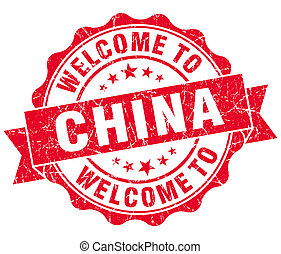 Welcome to China red grungy vintage isolated seal