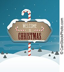 Welcome to Christmas sign in the winter landscape. EPS10 vector image.