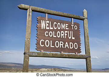 welcome to Colorado roadside sign - welcome to Colorado...