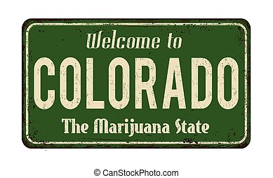Welcome to Colorado vintage rusty metal sign on a white...