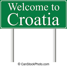 Welcome to Croatia, concept road sign