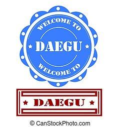 Welcome To Daegu