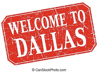 welcome to Dallas red square grunge stamp