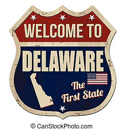 Welcome to Delaware vintage rusty metal sign