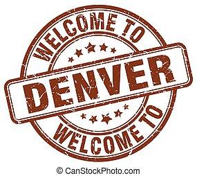 welcome to Denver brown round vintage stamp