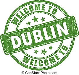 Welcome to Dublin grunge stamp